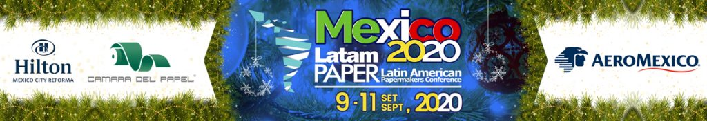 Latin American Papermakers Conference México 2020